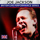 Play & Download British Live Performance Series by Joe Jackson | Napster