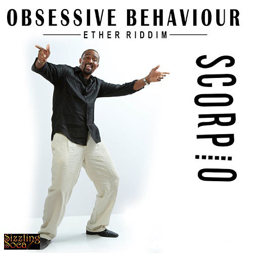 Play & Download Obsessive Behaviour by Scorpio | Napster