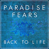 Play & Download Back To Life by Paradise Fears | Napster
