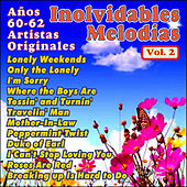Play & Download Inolvidables Melodías Vol. Ii by Various Artists | Napster