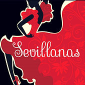 Play & Download Sevillanas by Various Artists | Napster