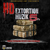 Play & Download Extortion Muzik 5 by HD | Napster