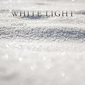 White Light, Vol. 3 by Various Artists