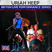 Play & Download British Live Performance Series by Uriah Heep | Napster