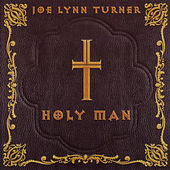 Holy Man by Joe Lynn Turner