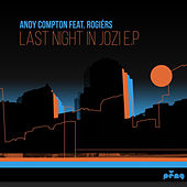 Play & Download Last Night in Jozi EP by Andy Compton | Napster