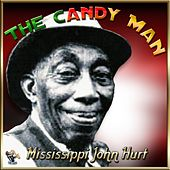 Play & Download Candy Man by Mississippi John Hurt | Napster