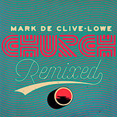 Church Remixed by Mark de Clive-Lowe