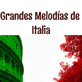 Play & Download Grandes Melodías de Italia by Various Artists | Napster