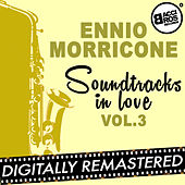 Play & Download Soundtracks in Love - Vol. 3 by Ennio Morricone | Napster