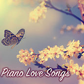 Piano Love Songs - Romantic Instrumental Music for Love, Passionate Valentines Day Classics by Various Artists