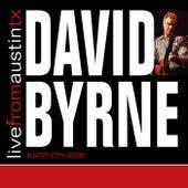 Live from Austin, TX: David Byrne von David Byrne