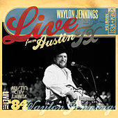Live from Austin, TX: Waylon Jennings (August 7, 1984) von Waylon Jennings