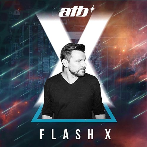 Play & Download Flash X by ATB | Napster