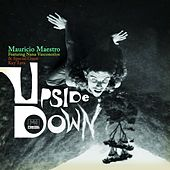 Upside Down by Mauricio Maestro