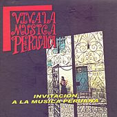 Play & Download Viva la Música Peruana by Various Artists | Napster