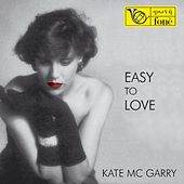 Easy to Love by Kate McGarry