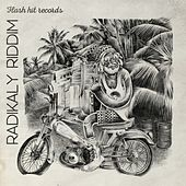 Radikaly Riddim by Various Artists