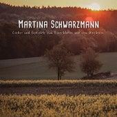 Lieder und Gedichte zum Einschlafen und vom Wachsein by Martina Schwarzmann