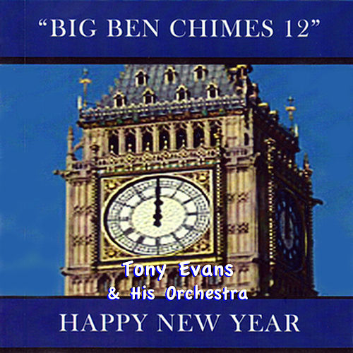 Big Ben Chimes 12 by His Orchestra