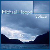 Play & Download Solace by Michael Hoppé | Napster