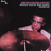 Play & Download Keep The Customers Satisfied by Buddy Rich | Napster