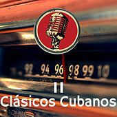 Clasicos Cubanos II by Various Artists