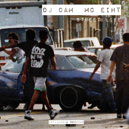 Play & Download Street Life (feat. MC Eiht) - EP by DJ Cam | Napster