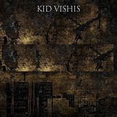 Play & Download Last of the Spitters by Kid Vishis | Napster