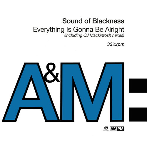Everything Is Gonna Be Alright by Sounds of Blackness