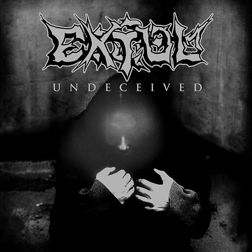 Play & Download Undeceived by Extol | Napster