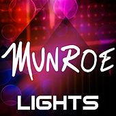 Play & Download Lights by Munroe | Napster