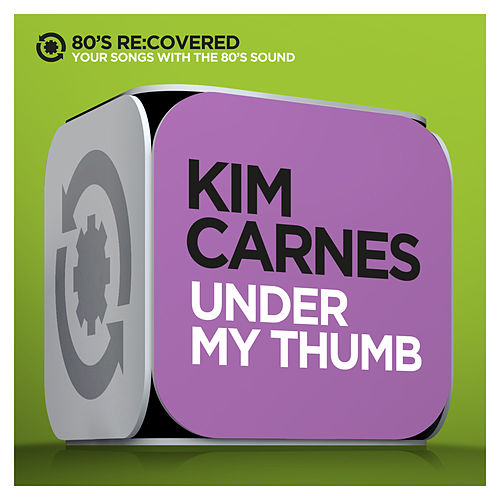 Play & Download Under My Thumb by Kim Carnes | Napster