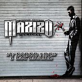 Y Esperare by Mazizo Musical