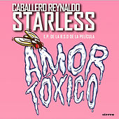 Play & Download Starless (EP from Amor Tóxico BSO) by Caballero Reynaldo | Napster