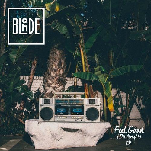 Feel Good (It's Alright) EP de Blonde