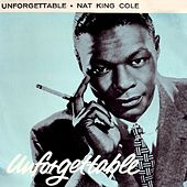 Play & Download Unforgettable by Nat King Cole | Napster