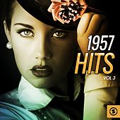 Play & Download 1957 Hits, Vol. 3 by Various Artists | Napster