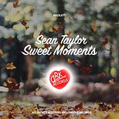 Play & Download Sweet Moments by Sean Taylor | Napster