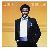 Play & Download I'll Rise Again by Al Green | Napster