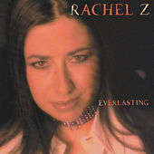 Play & Download Everlasting by Rachel Z | Napster