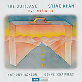 Play & Download The Suitcase Live in Koln '94 by Steve Khan | Napster