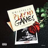Play & Download Play No Games - Single by Cristiles | Napster