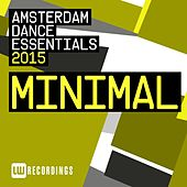 Play & Download Amsterdam Dance Essentials 2015: Minimal - EP by Various Artists | Napster