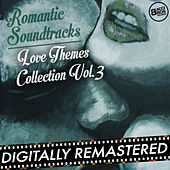 Play & Download Romantic Soundtracks - Love Themes Collection Vol. 3 by Various Artists | Napster