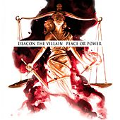 Play & Download Peace or Power by Deacon The Villain | Napster