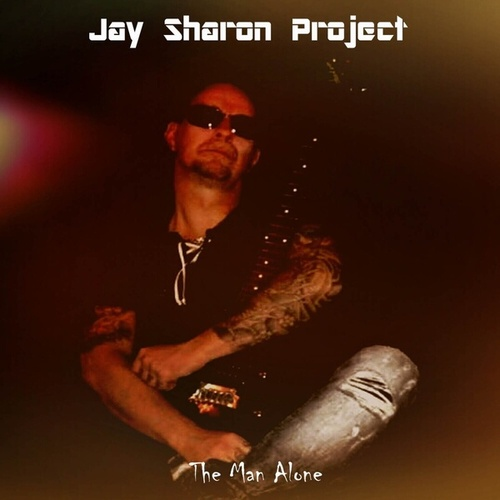 The Man Alone - Single by Jay Sharon Project