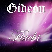 Play & Download Flucht - Single by Gideon | Napster