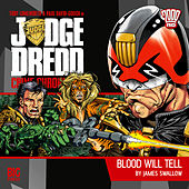 Crime Chronicles, 1-2: Blood Will Tell (Unabridged) by Judge Dredd
