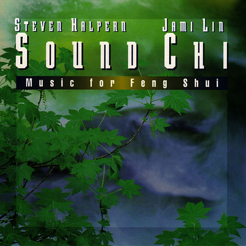 Sound Chi by Steven Halpern